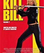 Kill Bill: Vol. 2 izle
