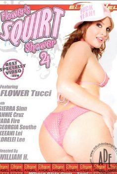 Flower's Squirt Shower #4 full erotik film izle
