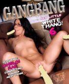 Gangbang Her Little White Thang! vol.6 full erotik film izle