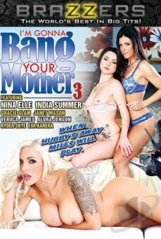 I'm Gonna Bang Your Mother vol.3 full erotik film izle