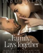 The Family That Lays Together full erotik film izle