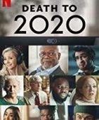 2020 Bit Artık / Death to 2020 - Türkçe Altyazılı izle