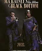 Ma Rainey's Black Bottom - HD Türkçe Dublaj izle