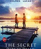 The Secret: Dare to Dream - HD Türkçe Dublaj izle