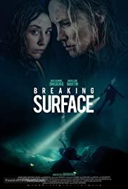 Breaking Surface – HD Türkçe Dublaj izle