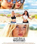 Tıpkı Bir Kadın Gibi - Just Like a Woman (2012) HD Türkçe dublaj izle