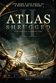 Atlas Silkindi – Atlas Shrugged II: The Strike (2012) HD Türkçe dublaj izle