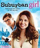 Erkekleri Tavlama Sanatı - Suburban Girl (2007) HD Türkçe dublaj izle