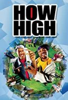 Süper Ot – How High (2001) HD Türkçe dublaj izle