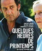 Bir Yudum Bahar - Quelques heures de printemps (2012) HD Türkçe dublaj izle