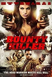 Ödül Avcısı – Bounty Killer (2013) HD Türkçe dublaj izle