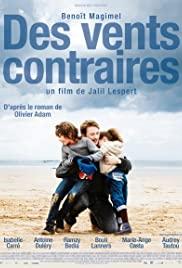 Sert Rüzgarlar – Des vents contraires (2011) HD Türkçe dublaj izle