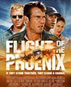 Anka'nın Uyanışı - Flight of the Phoenix (2004) HD Türkçe dublaj izle
