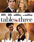 Üç Kişilik Masa - Table for Three (2009) HD Türkçe dublaj izle