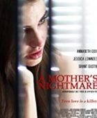 Bir Annenin Kabusu - A Mother's Nightmare (2012) HD Türkçe dublaj izle