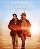 Parlak Günlere Doğru - Les beaux jours (2013) HD Türkçe dublaj izle
