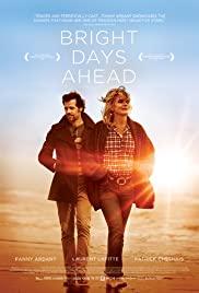 Parlak Günlere Doğru – Les beaux jours (2013) HD Türkçe dublaj izle