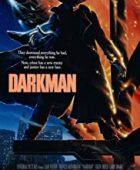 Karanlık Adam - Darkman (1990) HD Türkçe dublaj izle