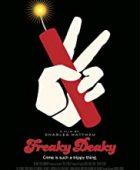 Bomba Gibi - Freaky Deaky (2012) HD Türkçe dublaj izle