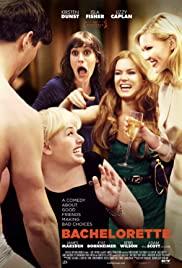 Bekarlığa Veda (2012) – Bachelorette HD Türkçe dublaj izle