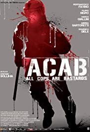 A.C.A.B.: All Cops Are Bastards HD Türkçe dublaj izle