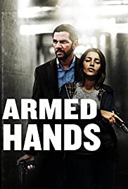 Silahlı Eller – Mains armées (2012) HD Türkçe dublaj izle