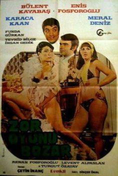 Zor Oyunu Bozar 1978 yeşilçam erotik izle