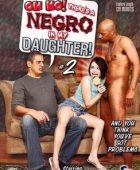 Oh no! there's a negro in my daughter! 2 full erotik film izle