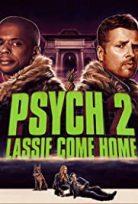 Psych 2: Yuvaya Dönüş / Psych 2: Lassie Come Home Tr Alt Yazılı izle