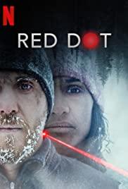 Tehlikeli Nokta / Red Dot Türkçe izle
