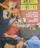 Beş Kadın Bir Erkek yeşilçam erotik izle