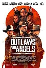 Haydutlar ve Melekler / Outlaws and Angels izle