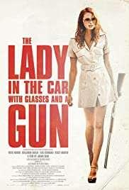 Arabadaki Gözlüklü ve Silahlı Kadın / La dame dans l'auto avec des lunettes et un fusil izle