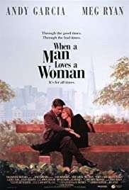 Erkek Severse / When a Man Loves a Woman izle