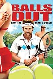 Balls Out: Gary the Tennis Coach izle