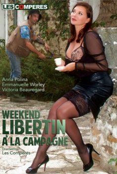 Wekend Liberti a la Campagne full erotik izle