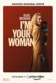 Zorlu Kaçış / I'm Your Woman – Alt Yazılı izle
